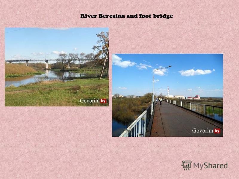 River Berezina and foot bridge
