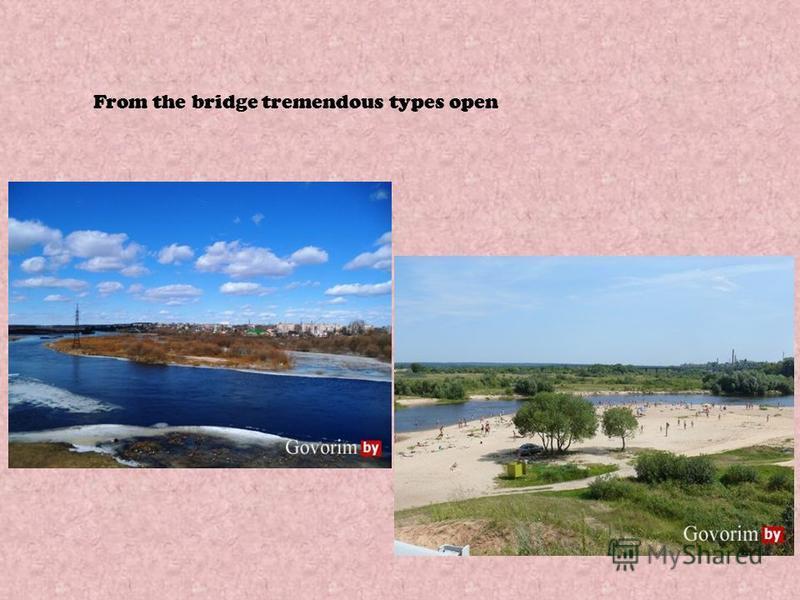 From the bridge tremendous types open