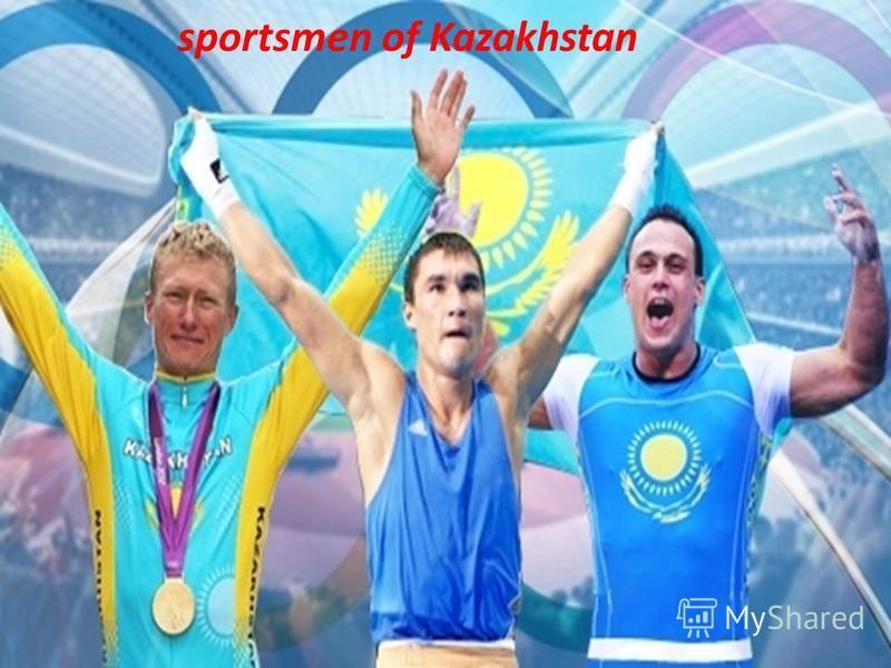 sportsmen of Kazakhstan