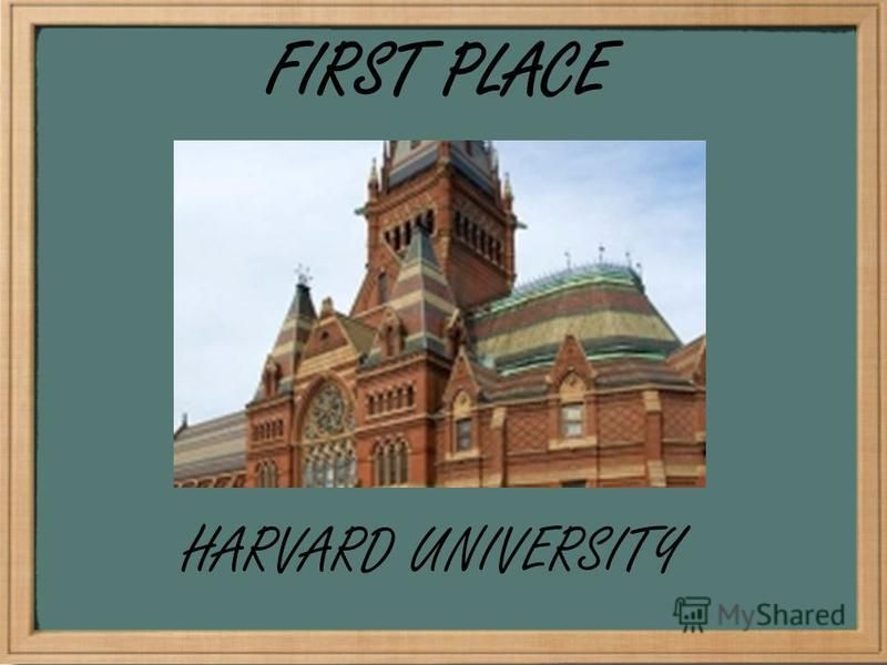 FIRST PLACE HARVARD UNIVERSITY