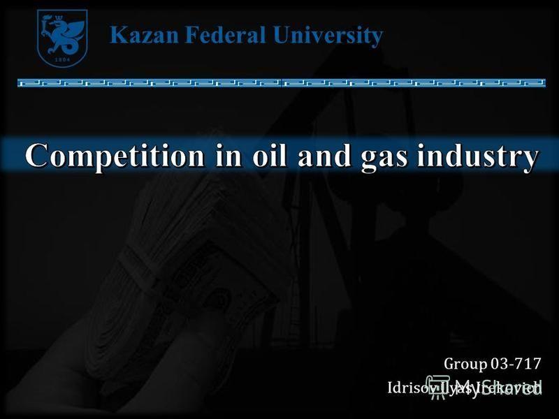 Group 03-717 Idrisov Ilyas Irekovich Kazan Federal University