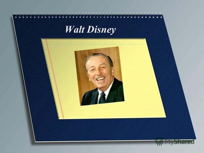 Prezentaciya Na Temu Walt Disney Walter Elias Walt Disney Born