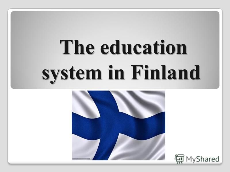 The education system in Finland