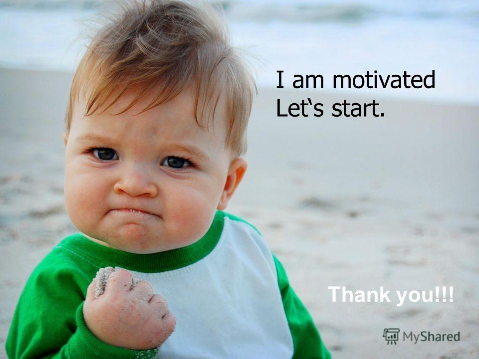 ПКМИАЦ Thank you!!! I am motivated Lets start.