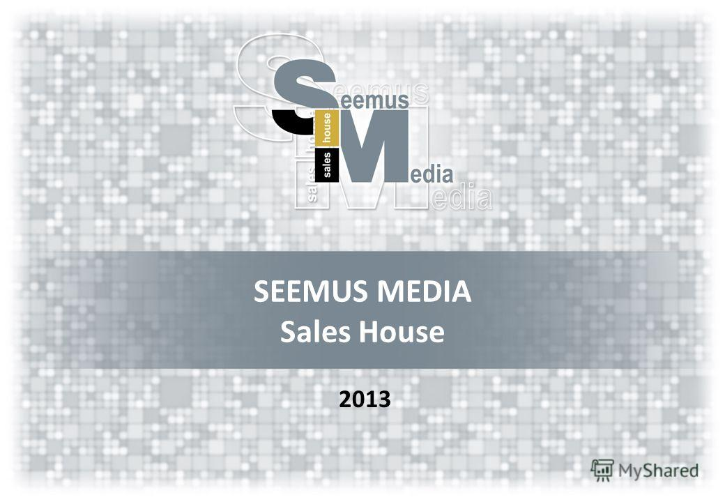 SEEMUS MEDIA Sales House 2013