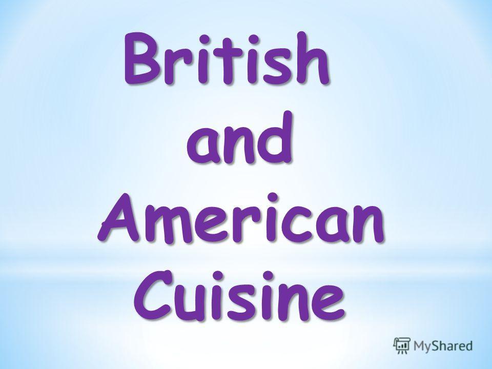 BritishandAmericanCuisine