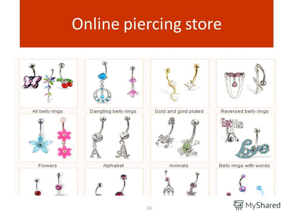 66 Online piercing store