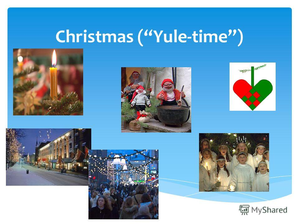Christmas (Yule-time)