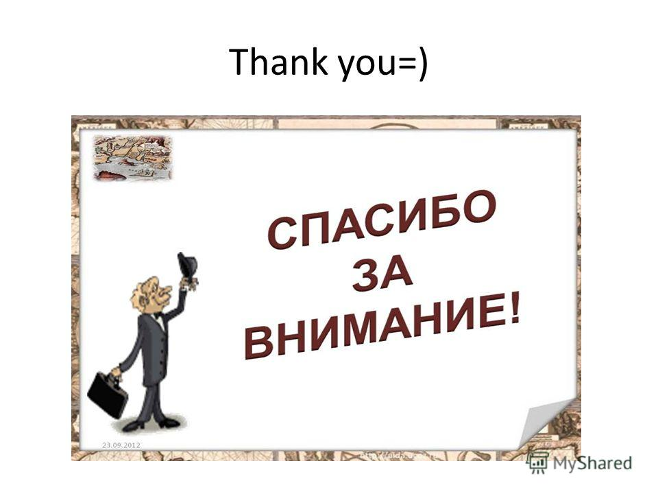 Thank you=)