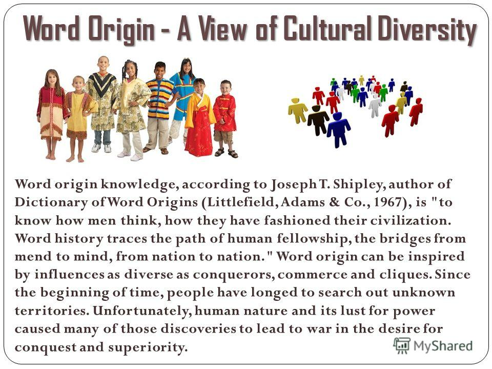 Word Origin - A View of Cultural Diversity