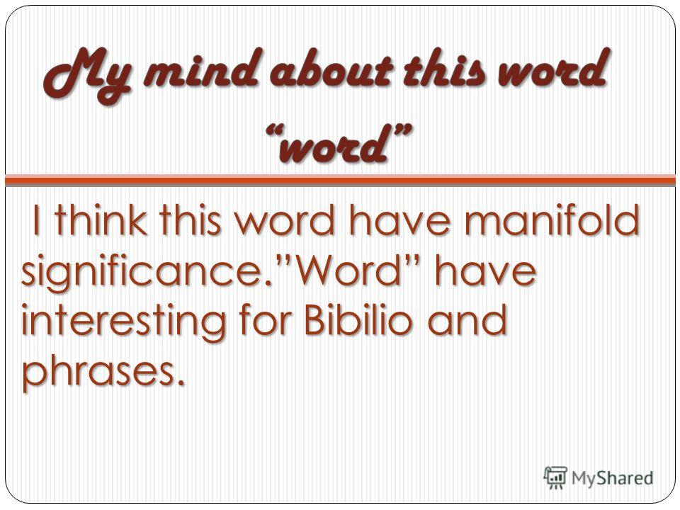 I think this word have manifold significance.Word have interesting for Bibilio and phrases. I think this word have manifold significance.Word have interesting for Bibilio and phrases.