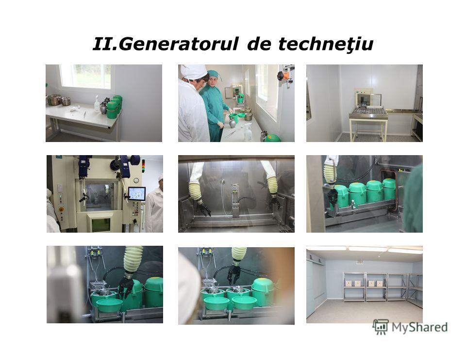 II.Generatorul de techneţiu