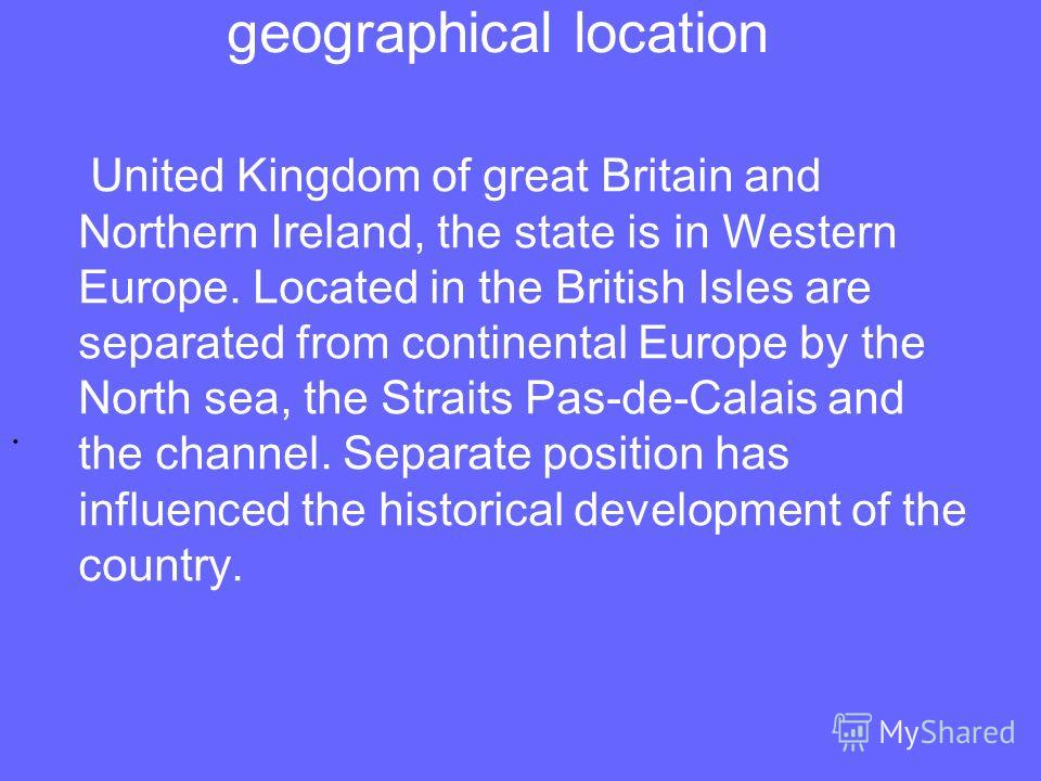 General information Флаг Великобритании. Official name - the United Kingdom of great Britain and Northern Ireland The Capital Is London Form of government - constitutional monarchy The head of state is Queen Elizabeth II. Area - 244 100 sq.m Populati