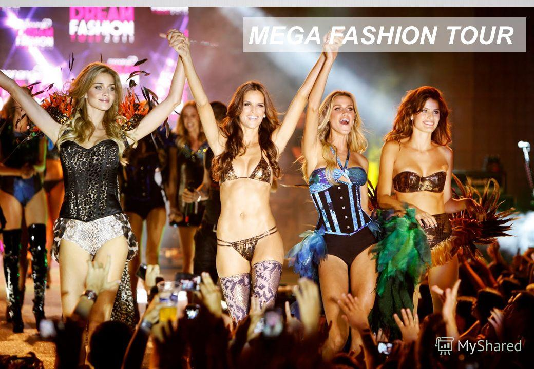 MEGA FASHION TOUR
