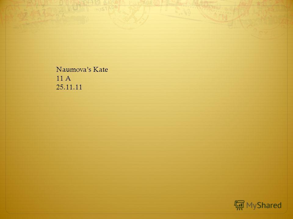 Naumovas Kate 11 A 25.11.11