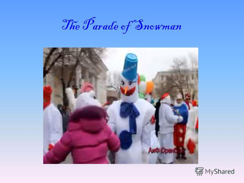 The Parade of Snowman