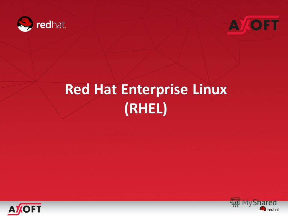Red Hat Enterprise Linux (RHEL)
