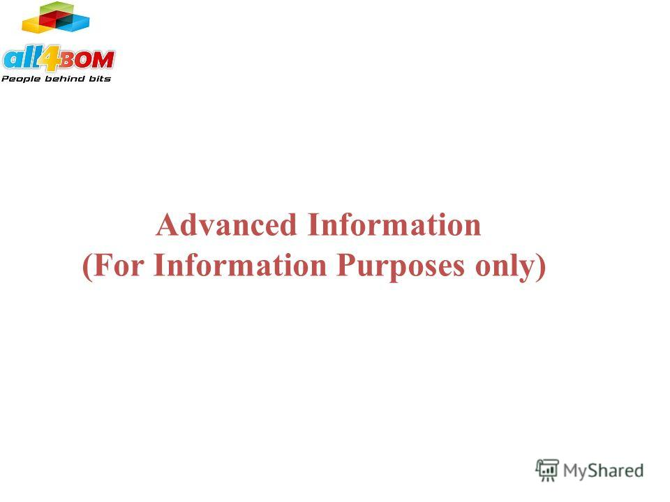 Advanced Information (For Information Purposes only)