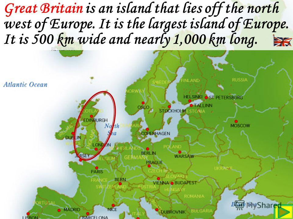 Its closest continental neighbours are France and Belgium. Recently the channel Tunnel, which links France and England, has been built.