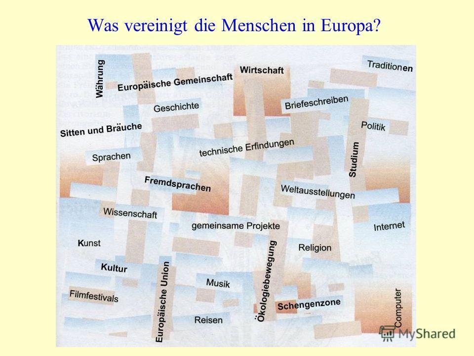 Was vereinigt die Menschen in Europa?