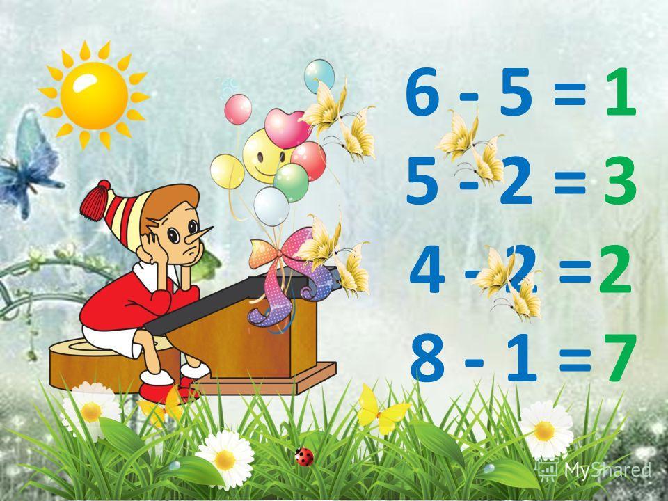 5 + 2 =7 4 + 2 =6 8 + 1 = 9 3 + 2 =5