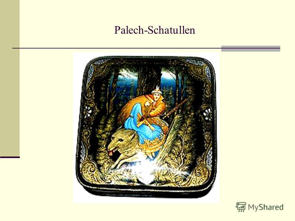 Palech-Schatullen
