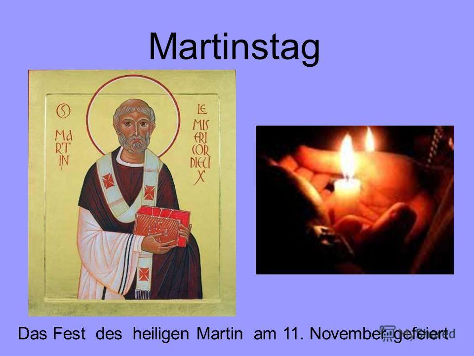 Martinstag Das Fest des heiligen Martin am 11. November gefeiert