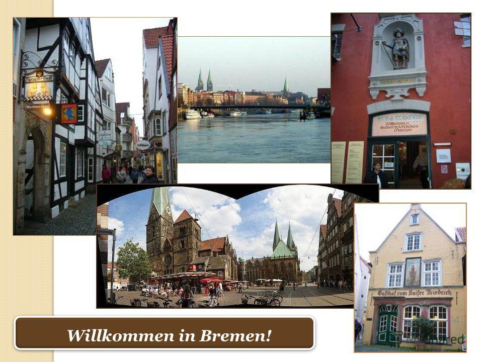 Willkommen in Bremen!