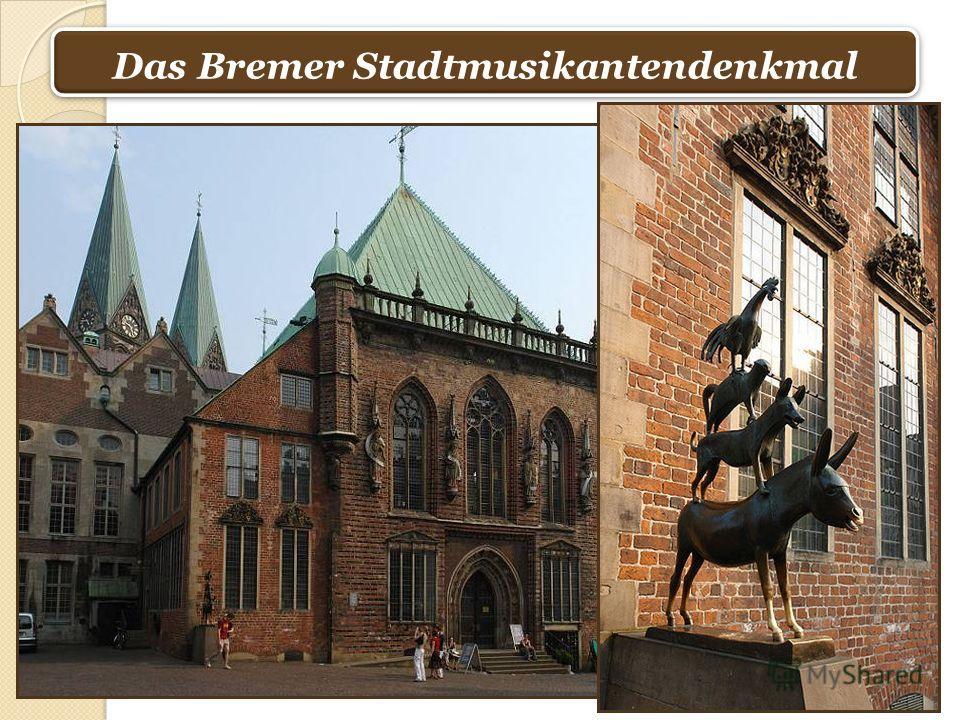 Das Bremer Stadtmusikantendenkmal