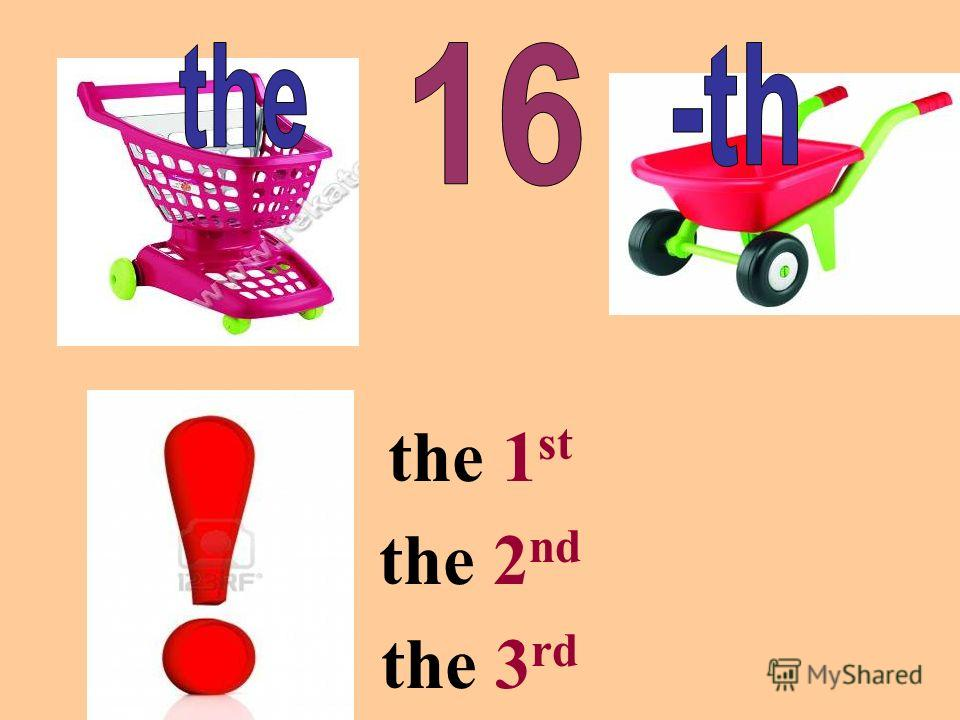 the 1 st the 2 nd the 3 rd