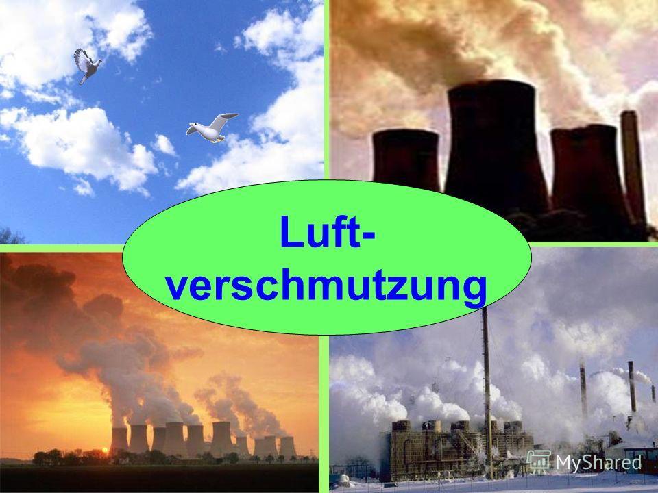 Luft- verschmutzung