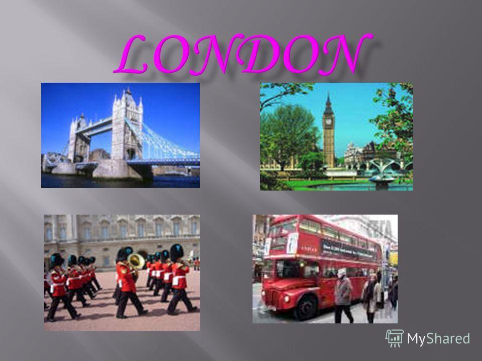 Презентация На Тему Лондон И Его Достопримечательности