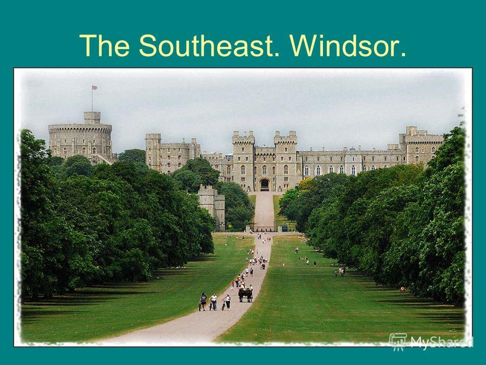 The Southeast. Windsor.