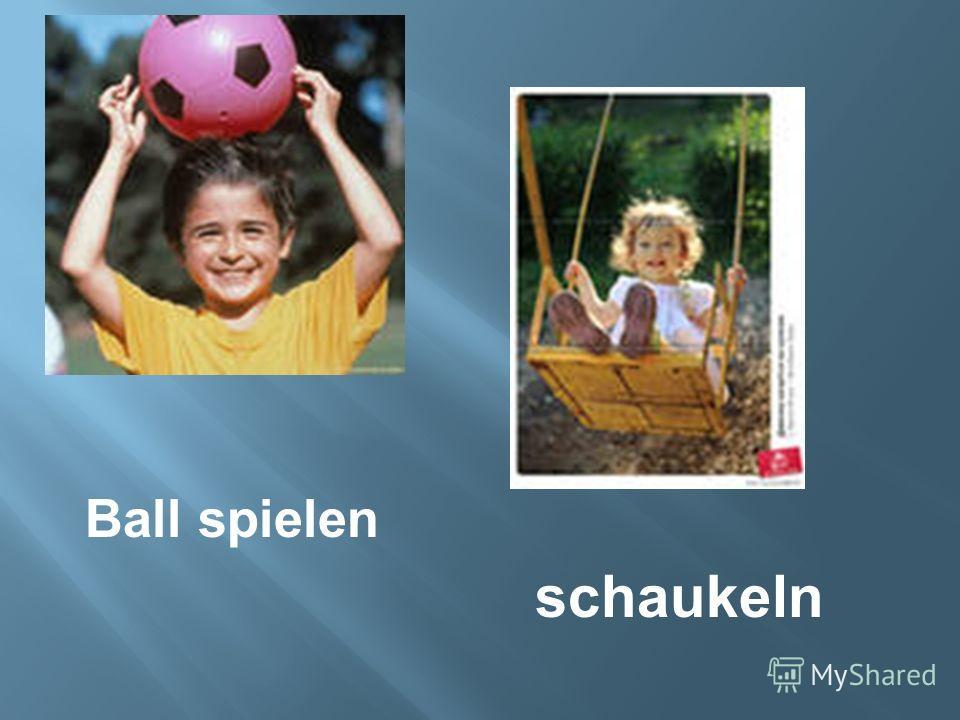 Ball spielen schaukeln
