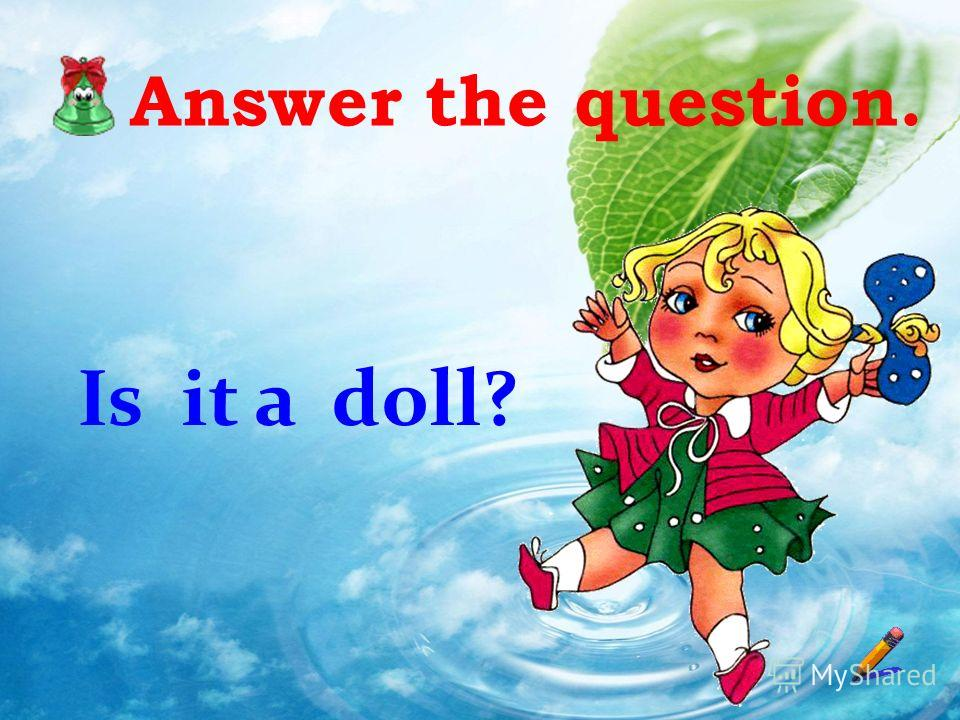 Answer the question. Is it a doll?
