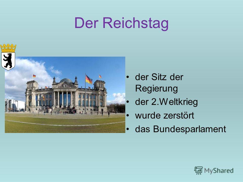 Der Reichstag der Sitz der Regierung der 2. Weltkrieg wurde zerstört das Bundesparlament