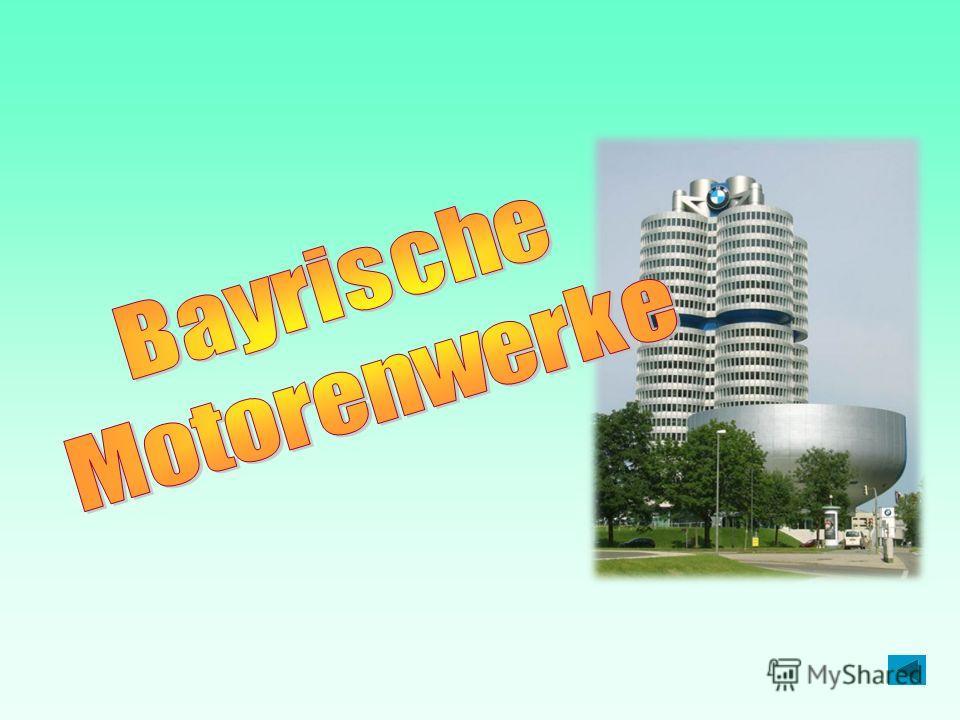 Правильный ответ Правильный ответ Die Abkürzung BMW steht für…