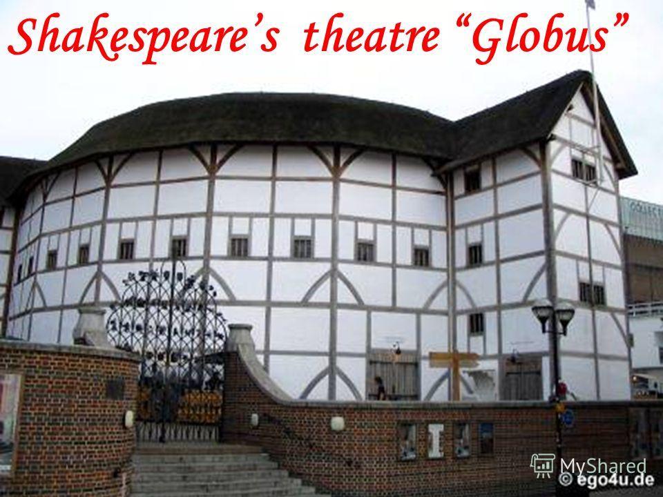 Shakespeares theatre Globus