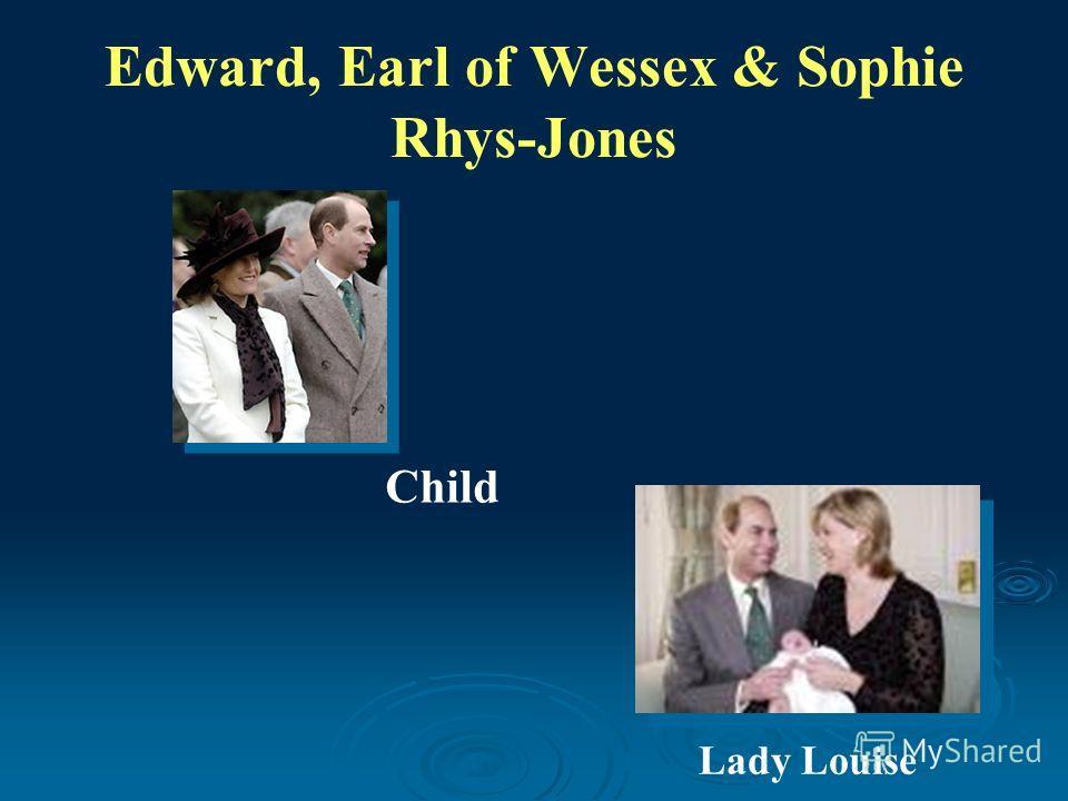 Edward, Earl of Wessex & Sophie Rhys-Jones Child Lady Louise