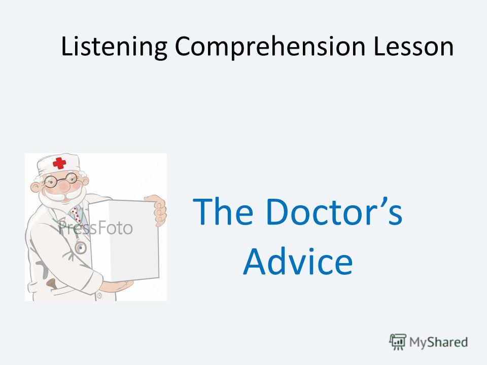 Listening Comprehension Lesson The Doctors Advice