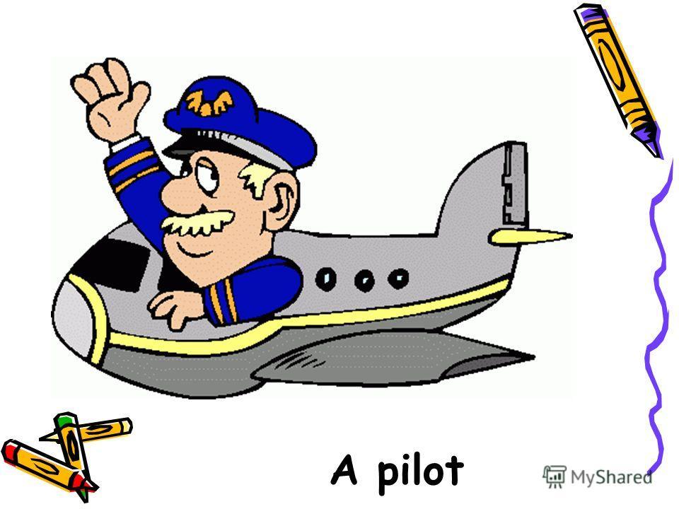 A pilot