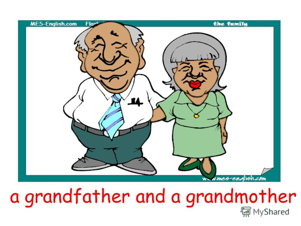 a grandfather and a grandmother