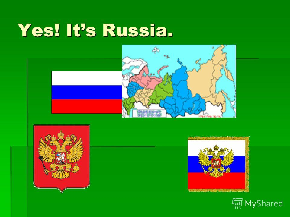 Yes! Its Russia.