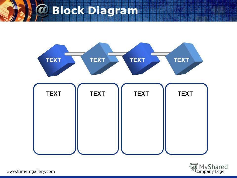 www.thmemgallery.comCompany Logo Block Diagram TEXT