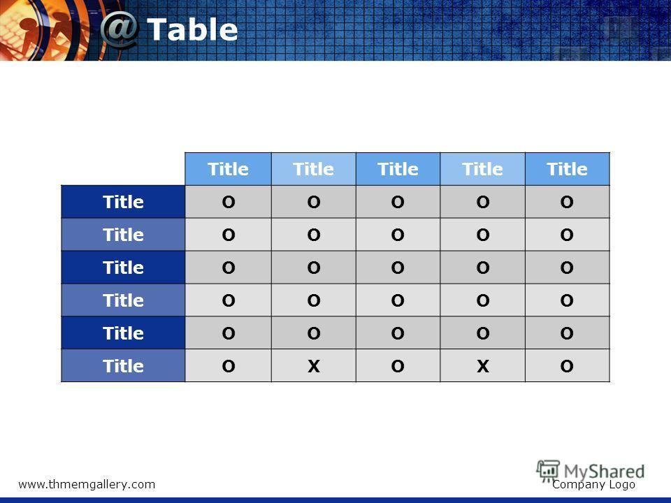 www.thmemgallery.comCompany Logo Table Title OOOOO OOOOO OOOOO OOOOO OOOOO OXOXO