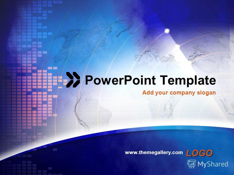 LOGO PowerPoint Template www.themegallery.com Add your company slogan