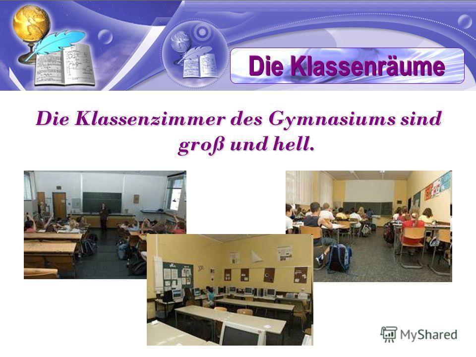 Die Klassenzimmer des Gymnasiums sind groß und hell.