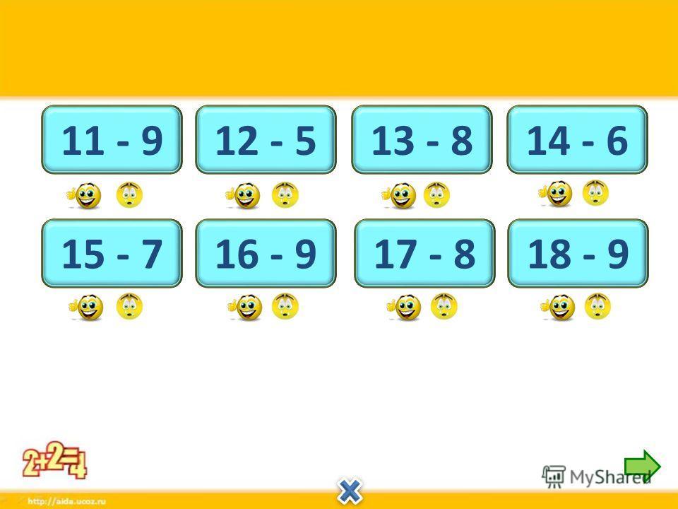 5 13 - 8 7 16 - 9 9 18 - 9 8 14 - 6 7 12 - 5 8 15 - 7 9 17 - 8 2 11 - 9