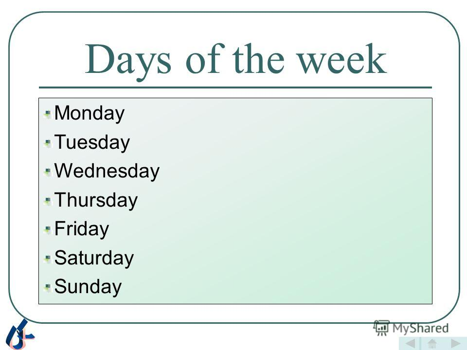 Contents Days of the week School subjects Time