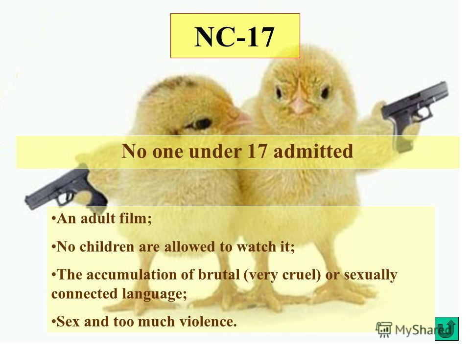 R Restricted, Children under 17 require accompanying parent An adult film; The language may be rough; The violence may be hard; Nudity and lovemaking may be present.